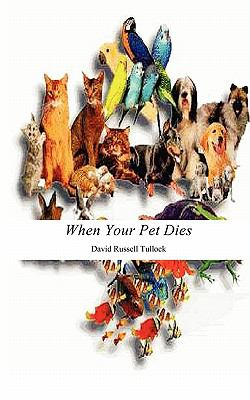 When Your Pet Dies N/A 9781936912025 Front Cover