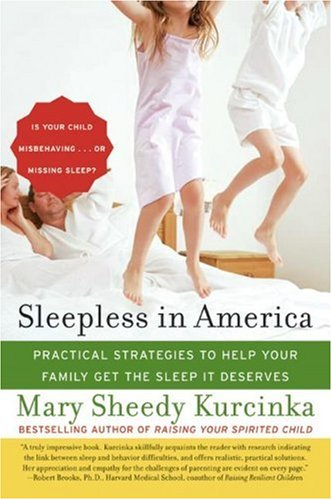 Sleepless in America Is Your Child Misbehaving... or Missing Sleep? N/A 9780060736026 Front Cover