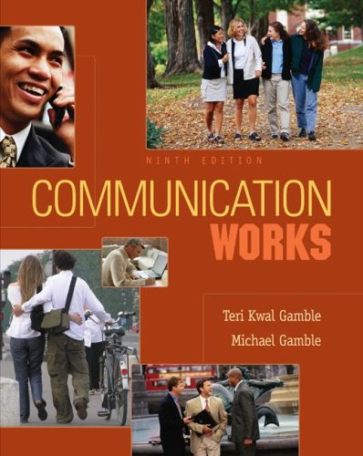 Communication Works with CD-ROM 4. 0  9th 2008 (Revised) 9780073297026 Front Cover