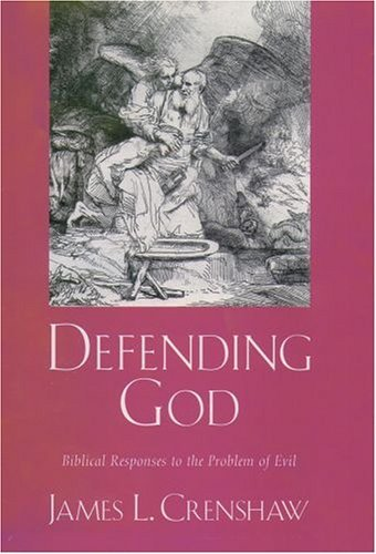 Defending God Biblical Responses to the Problem of Evil  2004 9780195140026 Front Cover