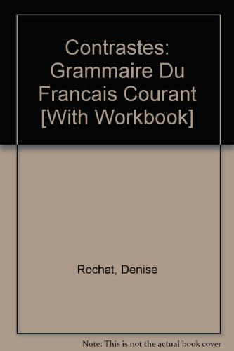 Contrastes Grammaire du Franais Courant and Workbook 2nd 2010 9780205689026 Front Cover