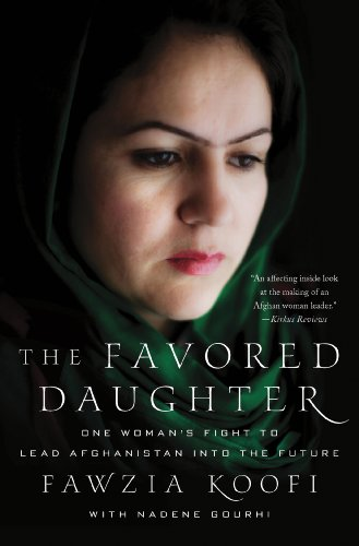 Favored Daughter One Woman's Fight to Lead Afghanistan into the Future  2013 9780230342026 Front Cover