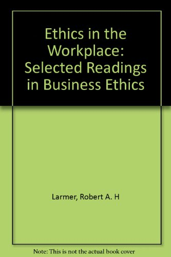 Ethics in the Workplace : Selected Readings in Business Ethics 1st 9780314068026 Front Cover
