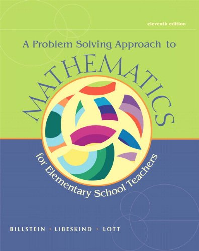 Problem Solving Approach to Mathematics for Elementary School Teachers  11th 2013 edition cover