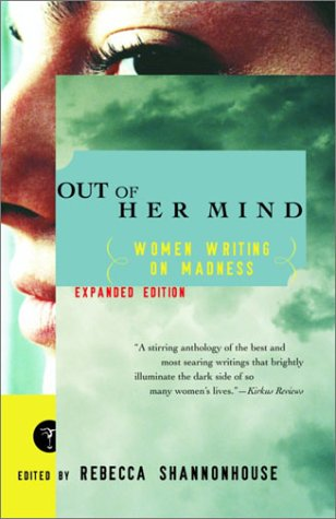Out of Her Mind Women Writing on Madness  2003 edition cover