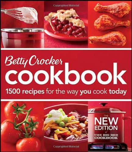 Betty Crocker Cookbook 1500 Recipes for the Way You Cook Today 11th 2011 edition cover
