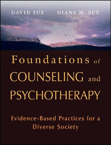 Foundations of Counseling and Psychotherapy Evidence-Based Practices for a Diverse Society  2008 edition cover