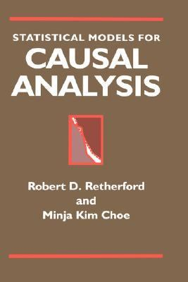 Statistical Models for Causal Analysis   1993 9780471558026 Front Cover