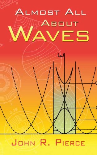 Almost All about Waves   2006 9780486453026 Front Cover