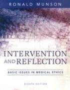 Intervention and Reflection Basic Issues in Medical Ethics 8th 2008 (Revised) edition cover