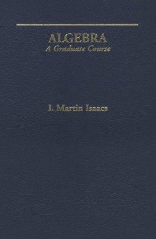 Algebra A Graduate Course  1994 9780534190026 Front Cover