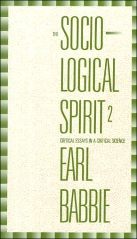 Sociological Spirit Critical Essays in a Critical Science 2nd 1994 (Revised) edition cover