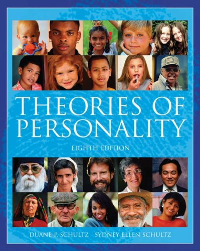 Theories of Personality  8th 2005 (Revised) 9780534624026 Front Cover
