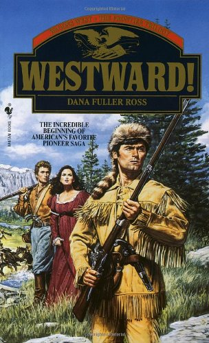 Westward!  N/A 9780553294026 Front Cover