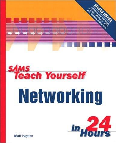 Teach Yourself Networking in 24 Hours  2nd 2000 9780672320026 Front Cover