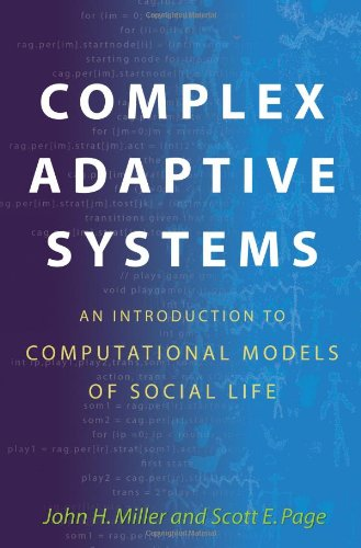 Complex Adaptive Systems An Introduction to Computational Models of Social Life  2007 edition cover