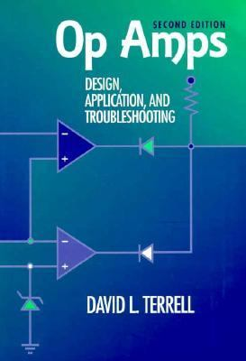 Op Amps Design, Application, and Troubleshooting 2nd 1996 (Revised) 9780750697026 Front Cover