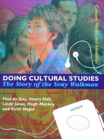 Doing Cultural Studies The Story of the Sony Walkman  1997 edition cover
