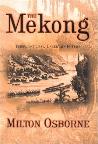 Mekong Turbulent Past, Uncertain Future  2000 (Reprint) edition cover