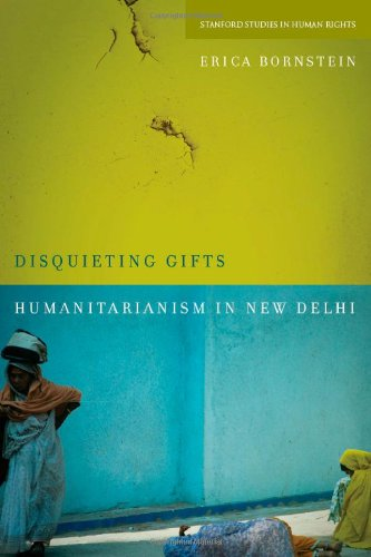 Disquieting Gifts Humanitarianism in New Delhi  2012 edition cover