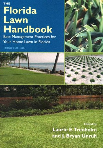 Florida Lawn Handbook Best Management Practices for Your Home Lawn in Florida 3rd 2005 edition cover