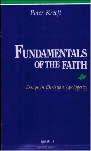Fundamentals of the Faith : Essays in Christian Apologetics 1st edition cover