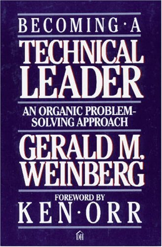 Becoming a Technical Leader An Organic Problem-Solving Approach  1986 edition cover