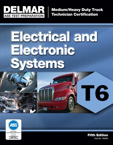 ASE Test Preparation - T6 Electrical and Electronic System  5th 2012 edition cover