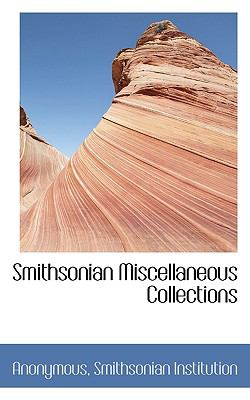 Smithsonian Miscellaneous Collections  N/A 9781116786026 Front Cover