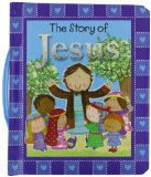 The Story of Jesus:   2014 9781400324026 Front Cover