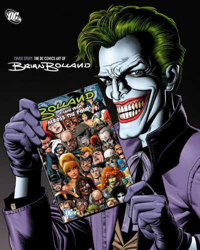 Cover Story The DC Comics Art of Brian Bolland N/A 9781401231026 Front Cover