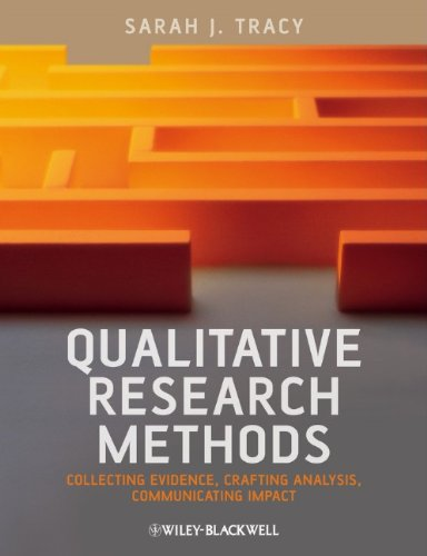 Qualitative Research Methods Collecting Evidence, Crafting Analysis, Communicating Impact  2013 edition cover