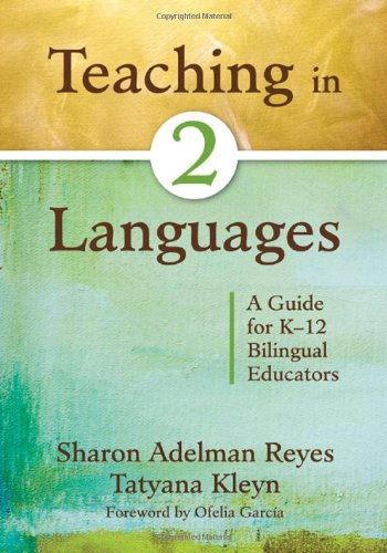 Teaching in 2 Languages A Guide for K-12 Bilingual Educators  2010 edition cover