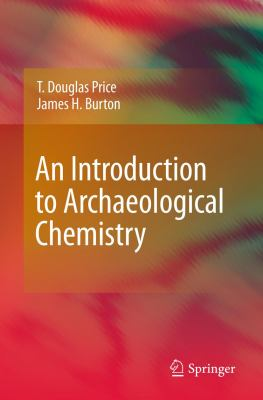 Introduction to Archaeological Chemistry   2011 edition cover