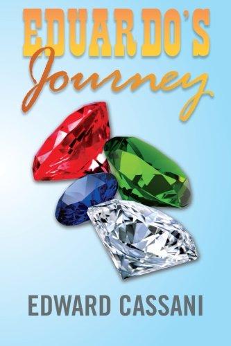 Eduardo's Journey:   2013 9781483648026 Front Cover