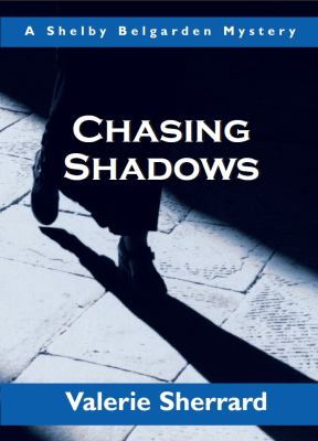 Chasing Shadows   2004 9781550025026 Front Cover