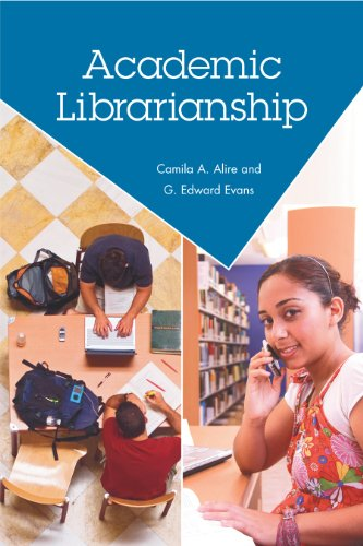 Academic Librarianship   2010 9781555707026 Front Cover