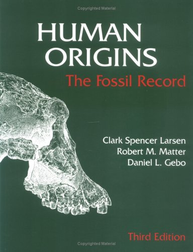 Human Origins The Fossil Record 3rd 1998 (Revised) edition cover