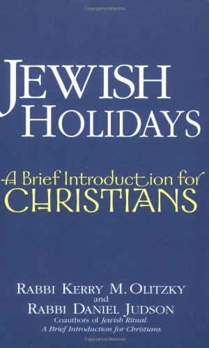 Jewish Holidays A Brief Introduction for Christians  2006 edition cover