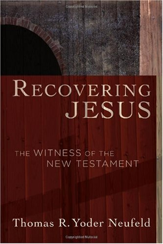 Recovering Jesus The Witness of the New Testament  2007 edition cover