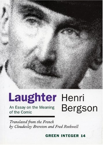 Laughter An Essay on the Meaning of the Comic Reprint 9781892295026 Front Cover