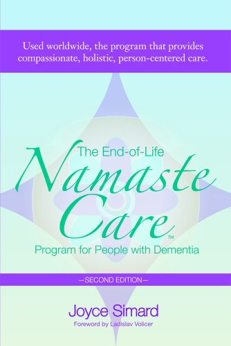 End-Of-Life Namaste Care Program for People with Dementia  2nd 2013 edition cover