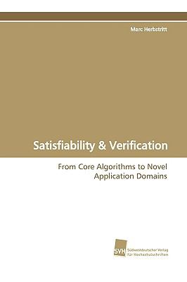 Satisfiability & Verification:   2009 9783838101026 Front Cover