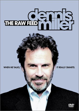 Dennis Miller - The Raw Feed System.Collections.Generic.List`1[System.String] artwork