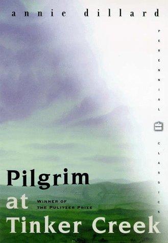 Pilgrim at Tinker Creek  Anniversary edition cover