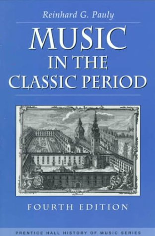 Music in the Classic Period  4th 2000 (Revised) edition cover
