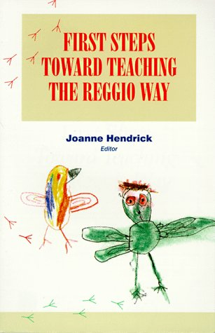First Steps Toward Teaching the Reggio Way   1997 edition cover