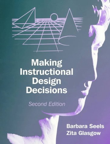 Making Instructional Design Decisions  2nd 1998 edition cover