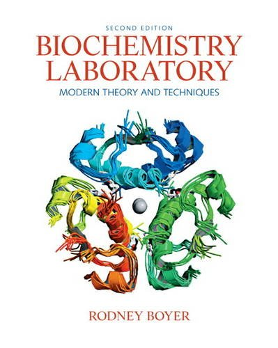 Biochemistry Laboratory Modern Theory and Techniques 2nd 2012 edition cover