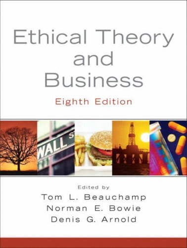 Ethical Theory and Business  8th 2009 edition cover